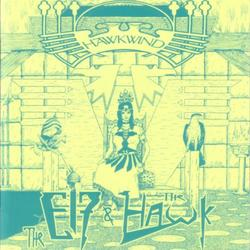 The Elf & The Hawk - Hawkwind