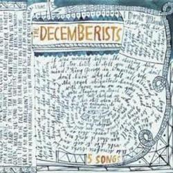 5 Songs - The Decemberists