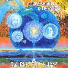 Rainbow Way - Oliver Shanti,Various Artists - Oliver Shanti