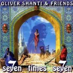 Seven Times Seven - Various Artists,Oliver Shanti - Oliver Shanti