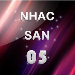 Nhạc Sàn 05 - Various Artists