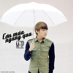 Cơn Mưa Ngang Qua (Single) - M-TP - M TP