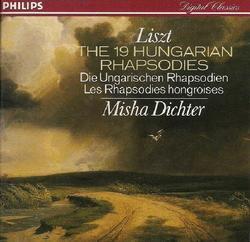 Liszt:The 19 Hungarian Rhapsodies CD 1 - Misha Dichter