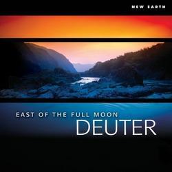 East Of The Full Moon - Deuter
