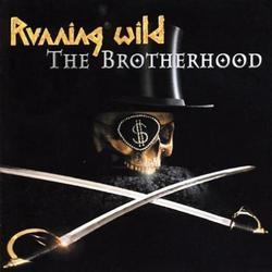 The Brotherhood (Ltd. Edition) - Running Wild