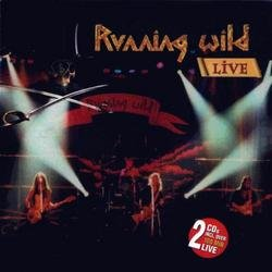 Live 2002 - Running Wild (CD 2) - Running Wild