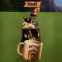 Arthur, Or The Decline And Fall Of The British Empire - The Kinks