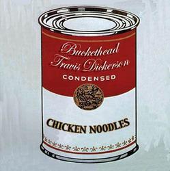 Chicken Noodles - Buckethead
