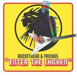 Enter the Chicken - Buckethead