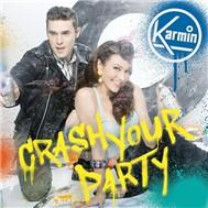 Crash Your Party - Single - Karmin