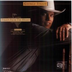 Strait From The Heart - George Strait