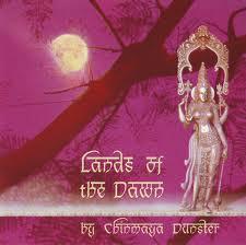 Lands Of The Dawn - Chinmaya Dunster