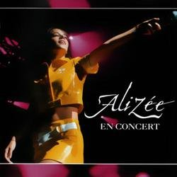 Alizee En Concert - Alizée - Alizee
