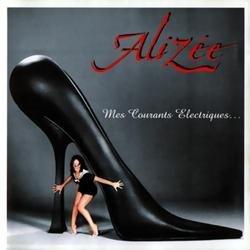Mes Courants Electriques - Alizée - Alizee