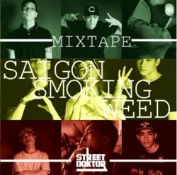 "Mixtape ""Saigon Smoking Weed"" - DSK"