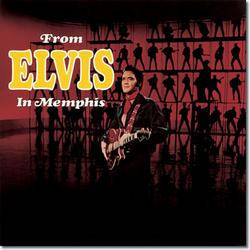 From Elvis In Memphis - Elvis Presley