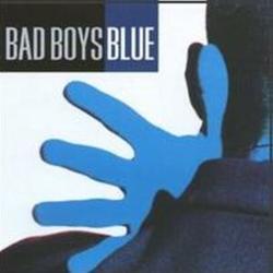 Bad Boys Blue - Bad Boys Blue