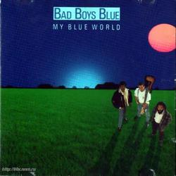 My Blue World - Bad Boys Blue