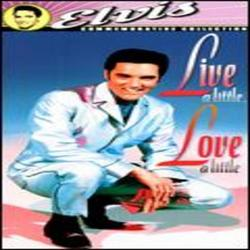 Live a Little, Love a Little - Elvis Presley