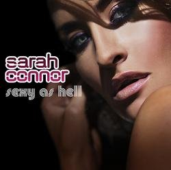 Sexy As Hell - Sarah Connor