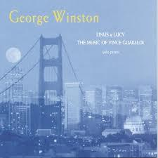 Linus & Lucy - The Music of Vince Guaraldi - George Winston
