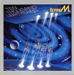 Ten Thousand Lightyears - Boney M