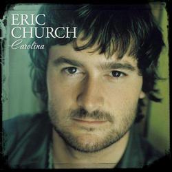 Carolina - Eric Church