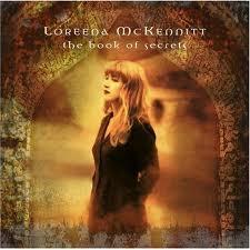 The Book Of Secrets - Loreena McKennitt