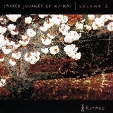 Sacred Journey Of Ku-Kai Vol. 2 - Kitaro