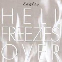 Hell Freezes Over - Eagles