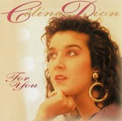 For You - Celine Dion