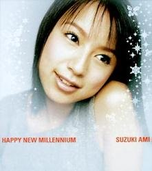 Happy New Millennium - Ami Suzuki