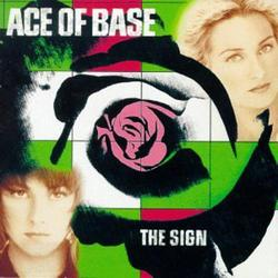 The Sign - Ace Of Base