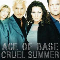 Cruel Summer - Ace Of Base