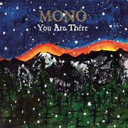 You are there - Mono