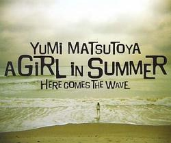A GIRL IN SUMMER - Yumi Matsutoya