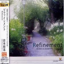 Refinement - Yuhki Kuramoto