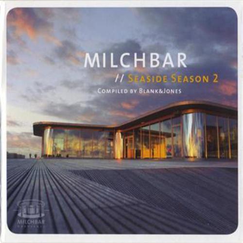 Milchbar Seaside Season 2 - Blank & Jones - Various Artists