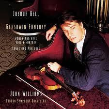 Gershwin Fantasy - Joshua Bell,London Symphony Orchestra - Joshua Bell