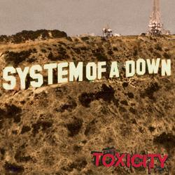 Toxicity - System Of A Down