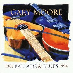Ballads & Blues 1982 - 1994 - Gary Moore