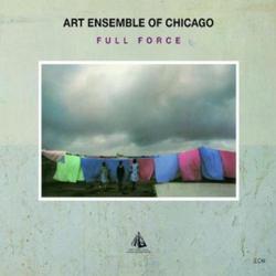 Full Force - Art Ensemble of Chicago