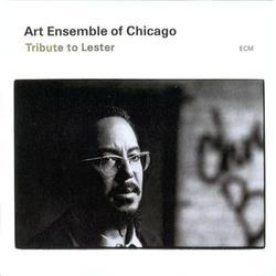 Tribute To Lester - Art Ensemble of Chicago