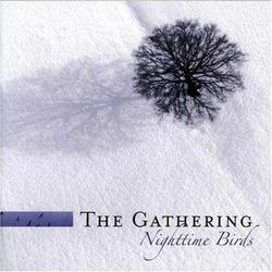 Nighttime Birds Reissue (CD1) - The Gathering