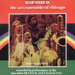 BAP TIZUM - Art Ensemble of Chicago