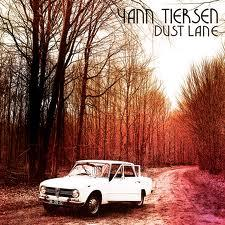 Dust Lane - Yann Tiersen