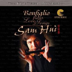 Bonfiglio Plays Love Songs Of Sam Hui - Robert Bonfiglio