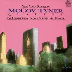New York Reunion - McCoy Tyner