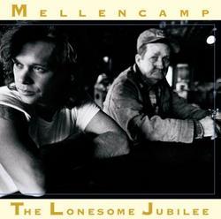 The Lonesome Jubilee - John Mellencamp
