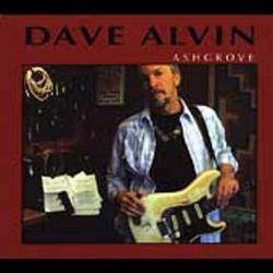 Ashgrove - Dave Alvin